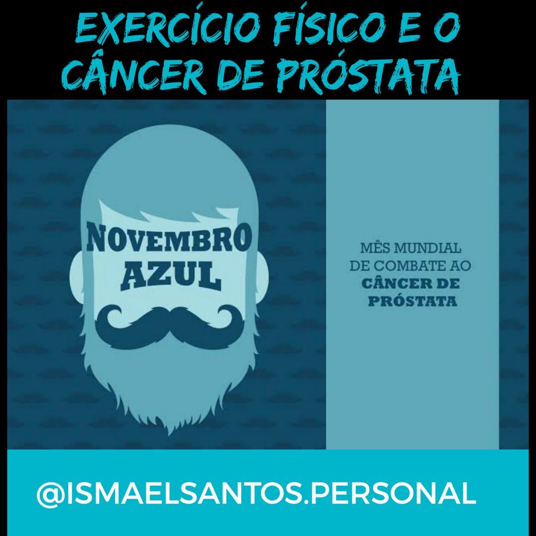 Exercício físico e o câncer de próstata.