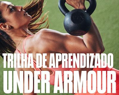 TRILHA DE  APRENDIZADO UNDER ARMOUR | MOVIMENTO PELO ESPORTE