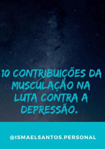 10 contribuições da musculação na luta contra a depressão.